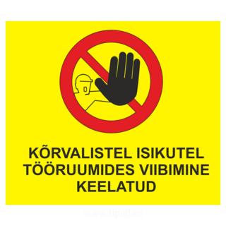 Võõrastel viibimise keelusilt